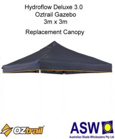 Oztrail Hydroflow Deluxe Gazebo 3.0 Replacement Canopy