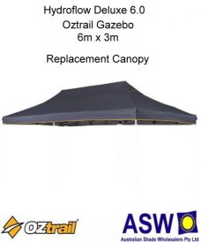 Oztrail Hydroflow Deluxe 6.0 Gazebo Replacement Canopy
